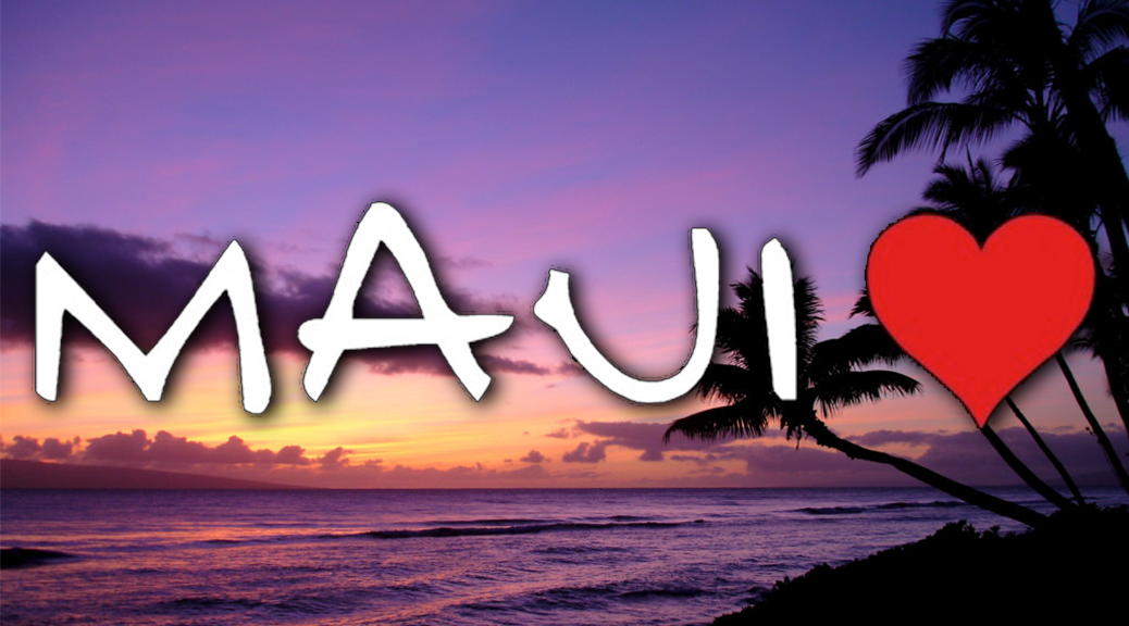 Maui Love - Featured Image