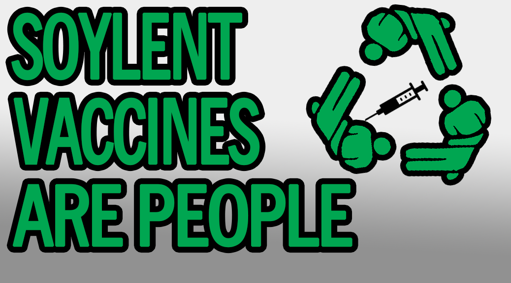 Soylent Vaccines Are People - featured image 1